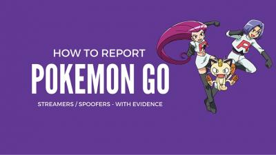Guide: How To Report Cheaters/Spoofers to Niantic